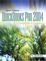 QuickBooks Pro 2004 : Complete Course (3rd Edition) артикул 11902c.