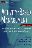 Activity-Based Management: Arthur Andersen's Lessons from the ABM Battlefield, 2nd Edition артикул 11907c.