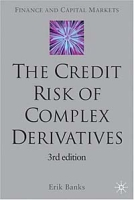 The Credit Risk of Complex Derivatives (Finance and Capital Markets Series) артикул 11918c.