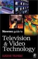 Newnes Guide to Television and Video Technology артикул 11961c.