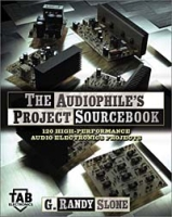 The Audiophile's Project Sourcebook: 80 High-Performance Audio Electronics Projects артикул 11977c.