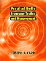 Practical Radio Frequency Test and Measurement : A Technician's Handbook артикул 11994c.