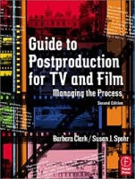 Guide to Postproduction for TV and Film: Managing the Process, Second Edition артикул 12000c.