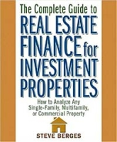 The Complete Guide to Real Estate Finance for Investment Properties: How to Analyze Any Single-Family, Multifamily, or Commercial Property артикул 12017c.