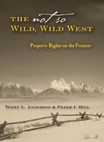 The Not So Wild, Wild West: Property Rights on the Frontier артикул 12041c.