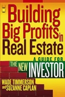 Building Big Profits in Real Estate : A Guide for The New Investor артикул 12052c.