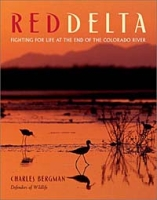 Red Delta: Fighting for Life at the End of the Colorado River артикул 12074c.