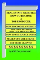 Real Estate Websites: How to Become a Top Producer артикул 12083c.