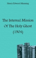 The Internal Mission Of The Holy Ghost (1904) артикул 12115c.
